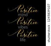 positive mind  positive vibes ... | Shutterstock .eps vector #1245839107