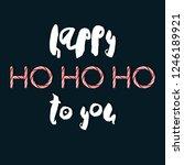 happy ho ho ho to you  ... | Shutterstock . vector #1246189921
