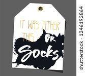 funny gift tag. lettering ... | Shutterstock . vector #1246192864