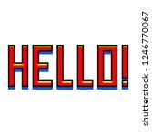 pixel art hello text detailed... | Shutterstock .eps vector #1246770067