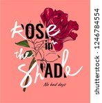 rose in the shade slogan with... | Shutterstock .eps vector #1246784554