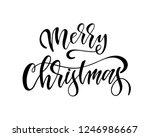 hand sketched merry christmas... | Shutterstock .eps vector #1246986667