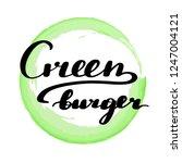 lettering inscription green...   Shutterstock .eps vector #1247004121