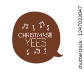 speech bubble with christmas... | Shutterstock .eps vector #1247033047