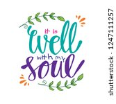 it is well with my soul. hand... | Shutterstock .eps vector #1247111257