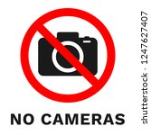 no cameras sign. sticker with... | Shutterstock .eps vector #1247627407