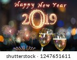 happy new year 2019 written... | Shutterstock . vector #1247651611