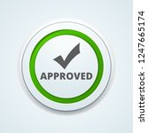 approved checkmark button...   Shutterstock .eps vector #1247665174