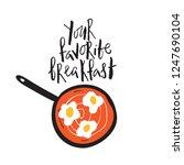 your favorite breakfast. funny... | Shutterstock .eps vector #1247690104
