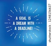 text sign showing a goal is a... | Shutterstock . vector #1248156637