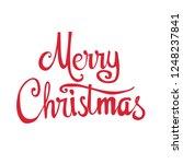 """merry christmas"" text hand... | Shutterstock .eps vector #1248237841"
