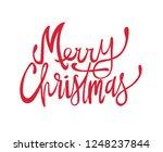 """merry christmas"" text hand... | Shutterstock .eps vector #1248237844"