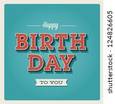 happy birthday card. retro... | Shutterstock .eps vector #124826605