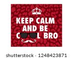 keep calm and be cool bro on... | Shutterstock .eps vector #1248423871