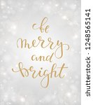 be merry and bright. hand drawn ...   Shutterstock . vector #1248565141