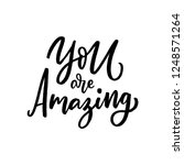 hand drawn lettering phrase you ... | Shutterstock .eps vector #1248571264