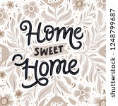 home sweet home hand drawn... | Shutterstock .eps vector #1248799687
