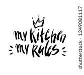 my kitchen rules. vector... | Shutterstock .eps vector #1249081117