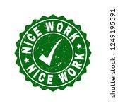 vector nice work grunge stamp...   Shutterstock .eps vector #1249195591
