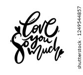 love you so much phrase vector... | Shutterstock .eps vector #1249544857
