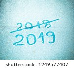 inscription 2019 and crossed... | Shutterstock . vector #1249577407