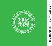 100  orange jujce emblem  label ...   Shutterstock .eps vector #1249828237