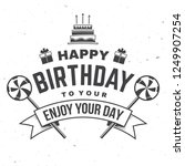 happy birthday to you. may all... | Shutterstock .eps vector #1249907254
