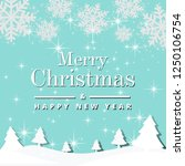merry christmas and happy new... | Shutterstock .eps vector #1250106754