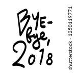 bye bye 2018  hand written...   Shutterstock .eps vector #1250119771