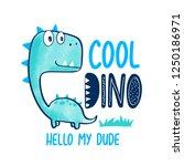cute dinosaur t shirt design... | Shutterstock .eps vector #1250186971