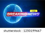 breaking news template.... | Shutterstock .eps vector #1250199667