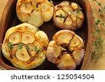 Fresh Roasted Garlic With Oliv...