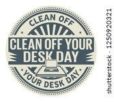 clean off your desk day  rubber ... | Shutterstock .eps vector #1250920321