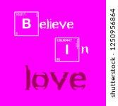 believe in love slogan. emotion ... | Shutterstock .eps vector #1250956864