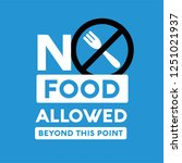 no outside food allowed beyond... | Shutterstock .eps vector #1251021937