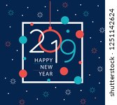 happy new year 2019 background... | Shutterstock .eps vector #1251142624