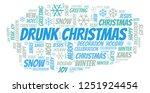 drunk christmas word cloud.   Shutterstock . vector #1251924454
