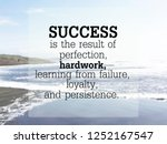 inspirational quote on blurred... | Shutterstock . vector #1252167547