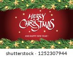 merry christmas and new year... | Shutterstock .eps vector #1252307944