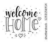 welcome home hand drawn... | Shutterstock .eps vector #1253156914