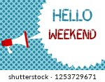 text sign showing hello weekend.... | Shutterstock . vector #1253729671