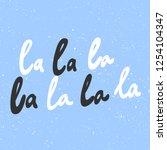 la la la. sticker for social...   Shutterstock .eps vector #1254104347