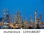 twilight scene of oil refinery... | Shutterstock . vector #1254188287