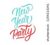 new year party handwritten... | Shutterstock .eps vector #1254213241