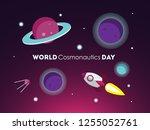 world cosmonautics day greeting ...   Shutterstock . vector #1255052761