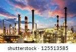 oil and gas industry   refinery ...   Shutterstock . vector #125513585