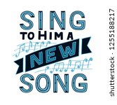 hand lettering sing to him a... | Shutterstock .eps vector #1255188217