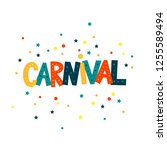 carnival hand lettering text as ... | Shutterstock .eps vector #1255589494