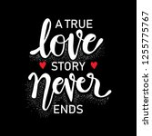 A True Love Story Never Ends. ...