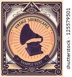 vintage gramophone   propaganda ... | Shutterstock .eps vector #125579501